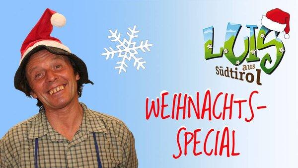 Luis aus Südtirol - Weihnachts-Special